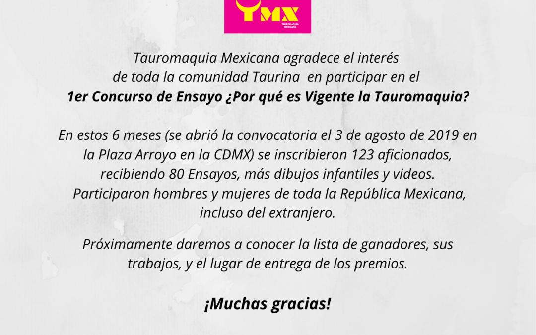 Tauromaquia Mexicana agradece el interés de toda la comunidad Taurina en participar en el 1er Concurso de Ensayo ¿Por qué es Vigente la Tauromaquia?