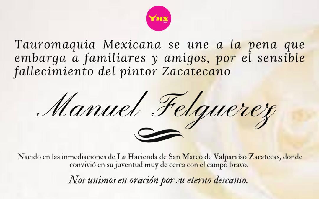 Nos unimos en oración por el sensible fallecimiento del pintor zacatecano Manuel Felguerez