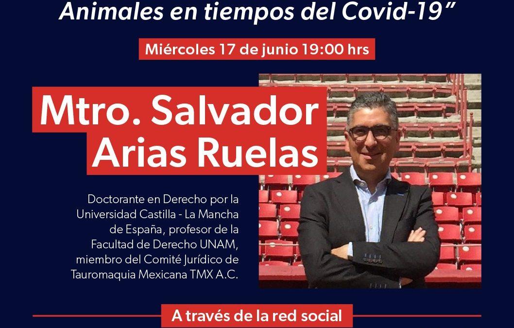 """Próximo miércoles 17 de junio, a través de la Red Social SoyTaurin@: Video-Conferencia con el Mtro. Salvador Arias Ruelas, """"Derechos Humanos y Derechos de los Animales en tiempos de Covid-19"""""""