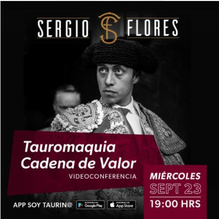 Sergio Flores 23 sept Tauromaquia Cadena de Valor
