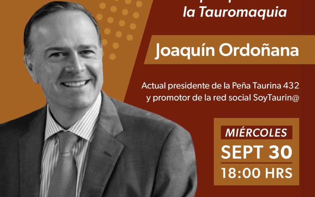 ¡HOY! Joaquín Ordoñana en punto de las 6:00pm Recuerda que puedes volver a ver las conferencias de #SoyTaurin@  ¡Regístrate! y no te pierdas los #MiercolesDeSoyTaurinoTV