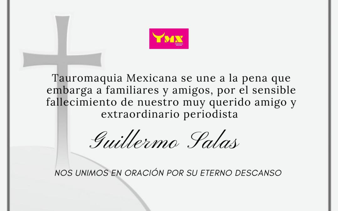 Nos unimos a la pena que embarga a familiares y amigos, por el sensible  fallecimiento de nuestro muy querido amigo y extraordinario periodista Guillermo Salas