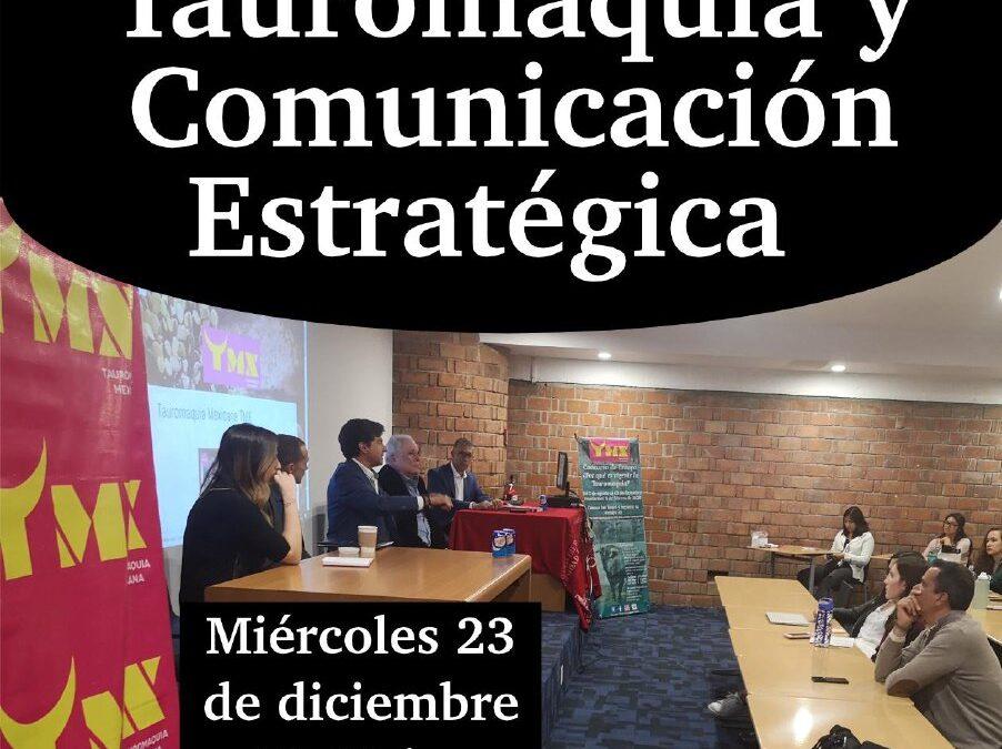"""#MiercolesDeSoyTaurino : """"Tauromaquia y Comunicación Estratégica"""""""