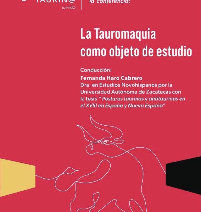 SoyTaurin@ te invita a la conferencia: 🔴🐃LA TAUROMAQUIA COMO OBJETO DE ESTUDIO