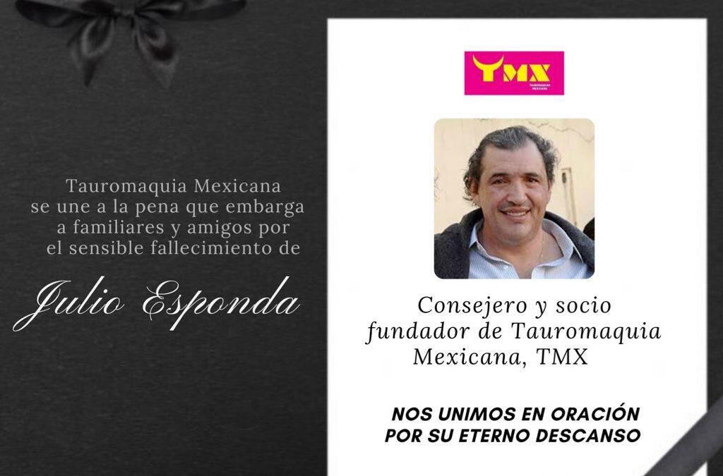 TMX. Lamentamos el fallecimiento de nuestro socio fundador Julio Esponda